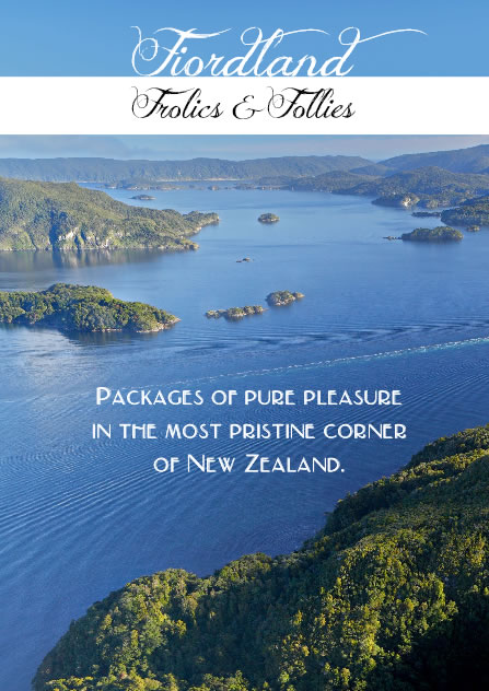 Fiordland Frolics and Follies